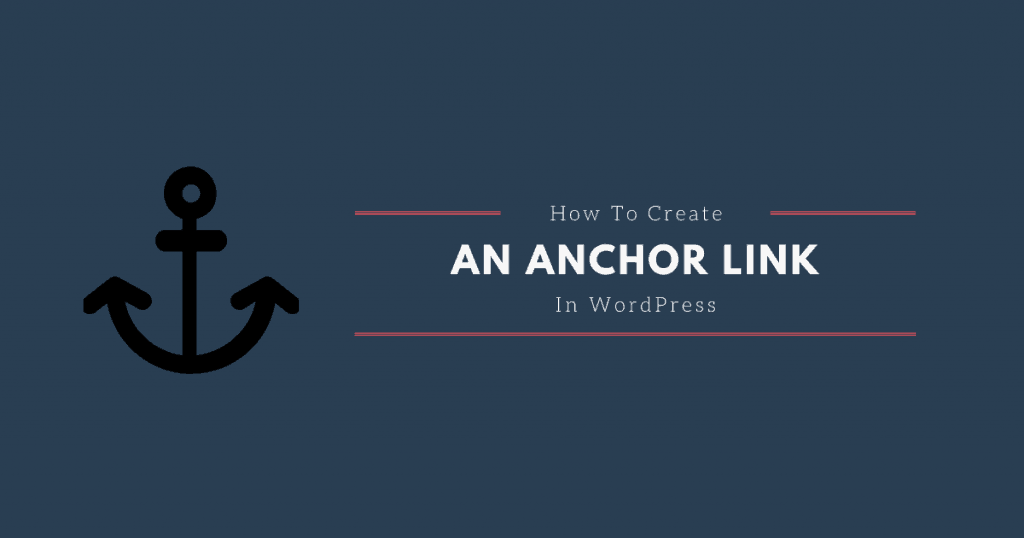 How to create an anchor link in WordPress